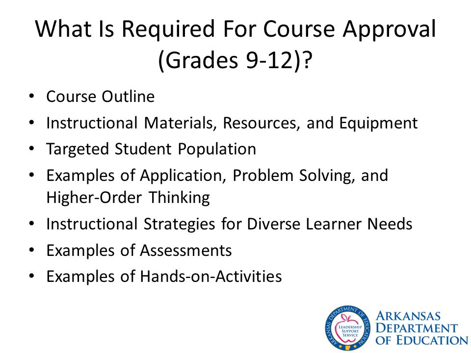 What Is Required For Course Approval (Grades 9-12)