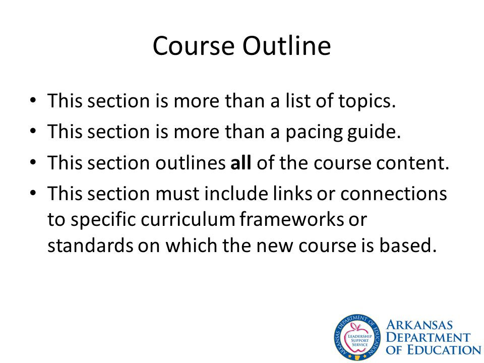 Course Outline This section is more than a list of topics.