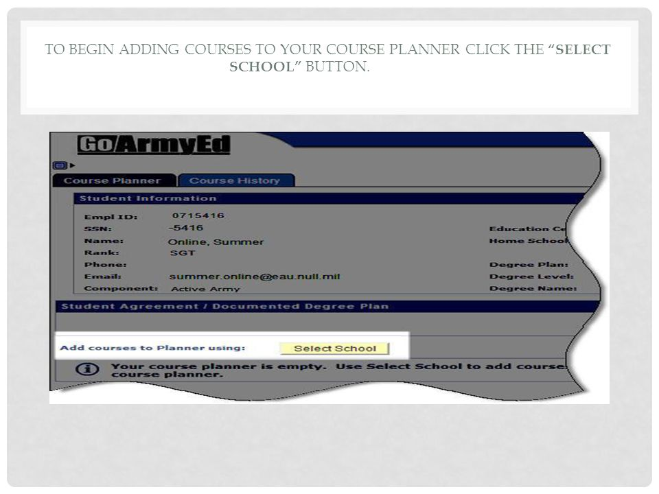 To begin adding courses to your Course Planner Click the Select School button.