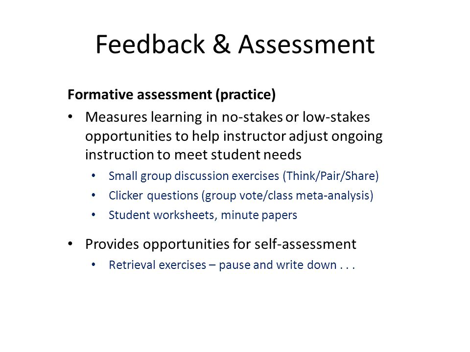Feedback & Assessment Formative assessment (practice)