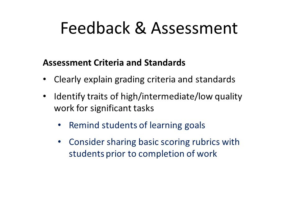 Feedback & Assessment Assessment Criteria and Standards