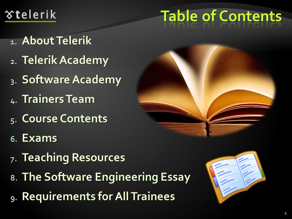 Table of Contents About Telerik Telerik Academy Software Academy