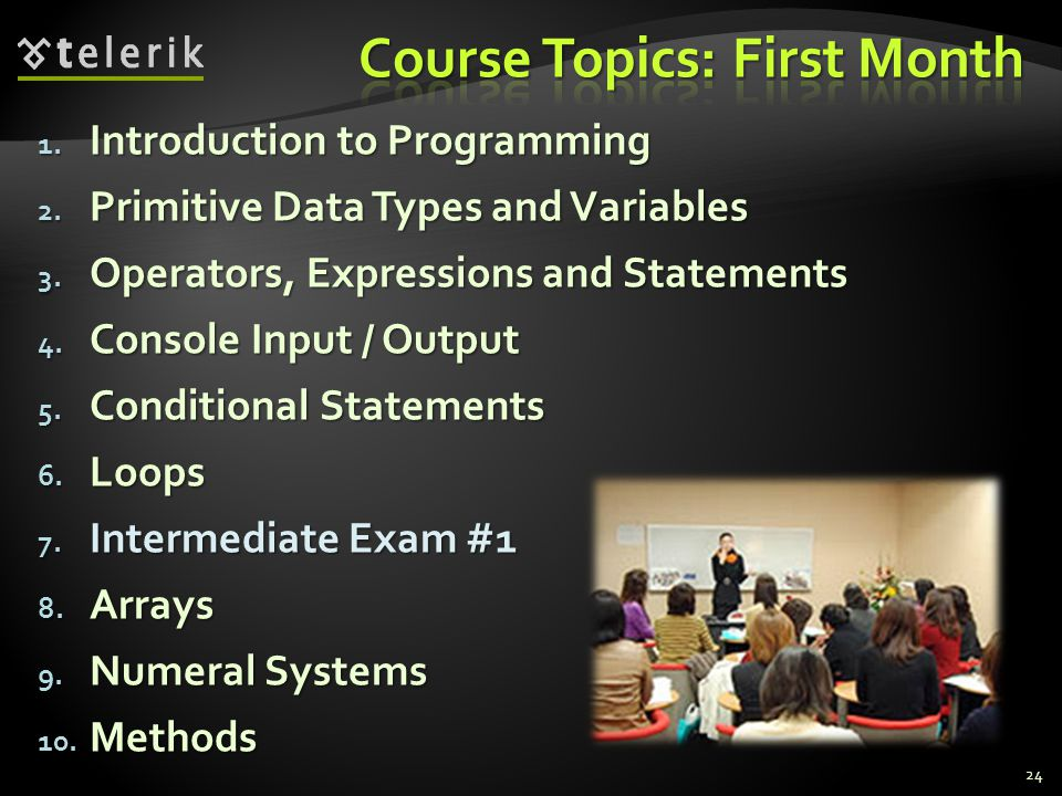 Course Topics: First Month