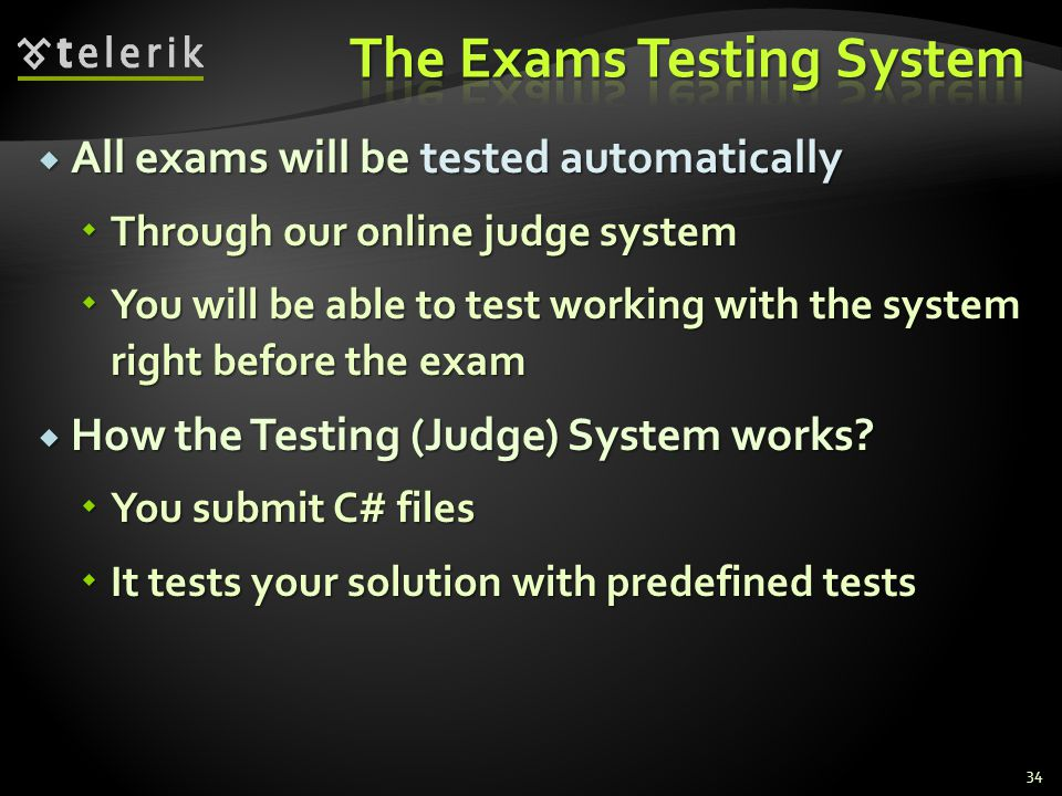 The Exams Testing System