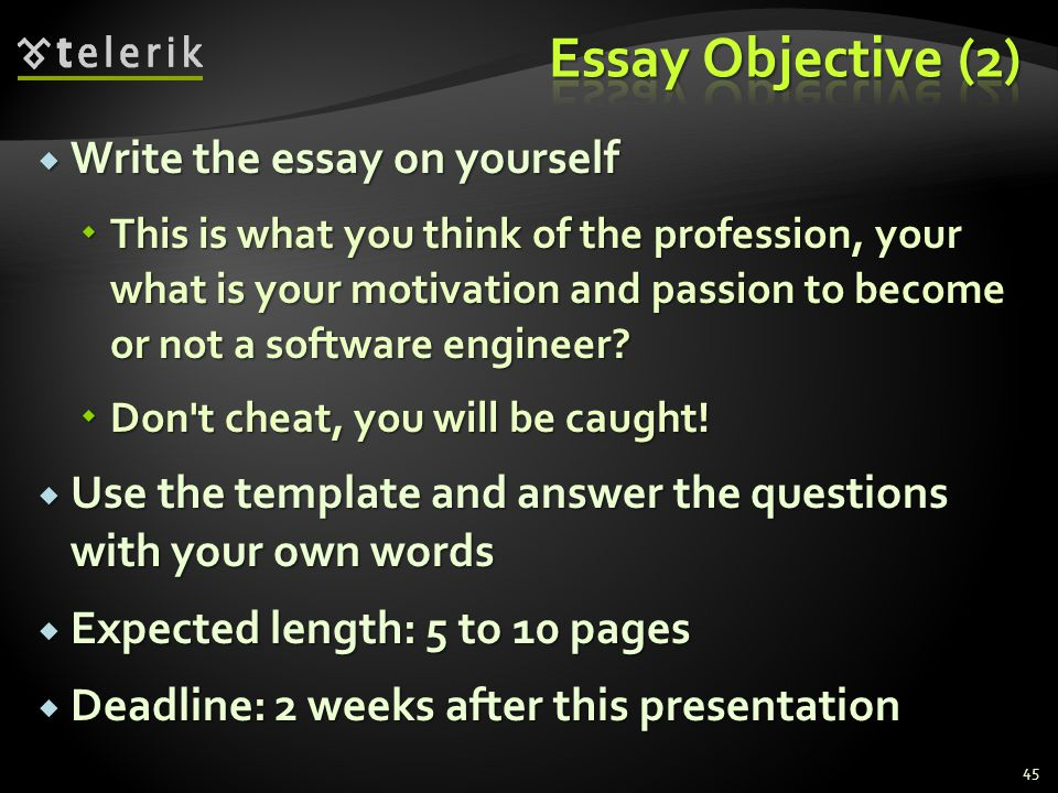 Essay Objective (2) Write the essay on yourself