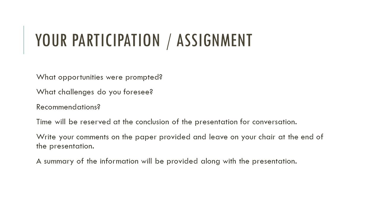 Your Participation / Assignment