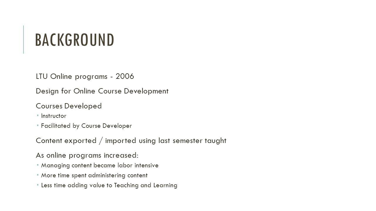 Background LTU Online programs - 2006