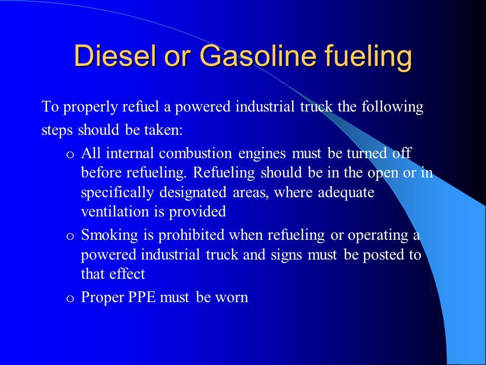 Diesel or Gasoline fueling