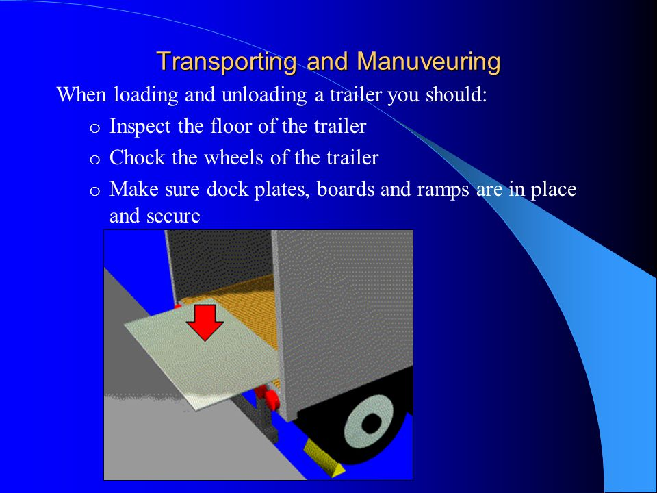 Transporting and Manuveuring