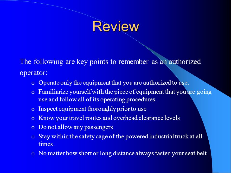 Review The following are key points to remember as an authorized