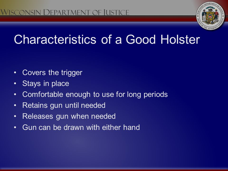 Characteristics of a Good Holster