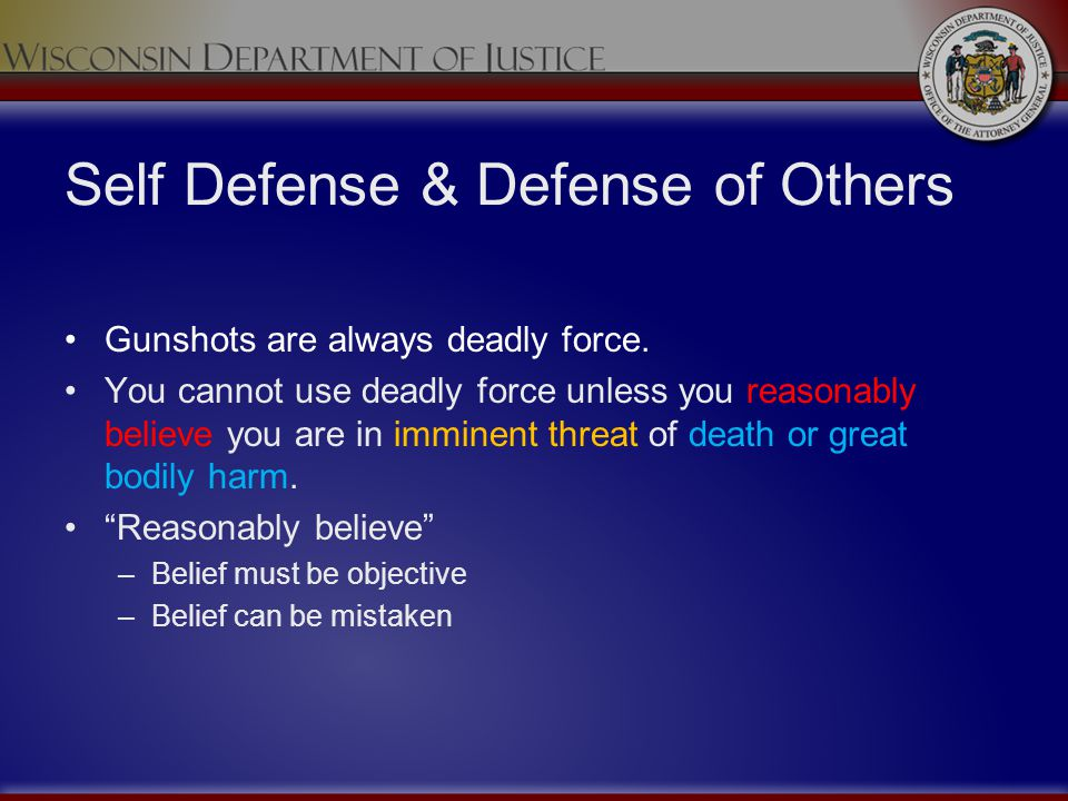 Self Defense & Defense of Others