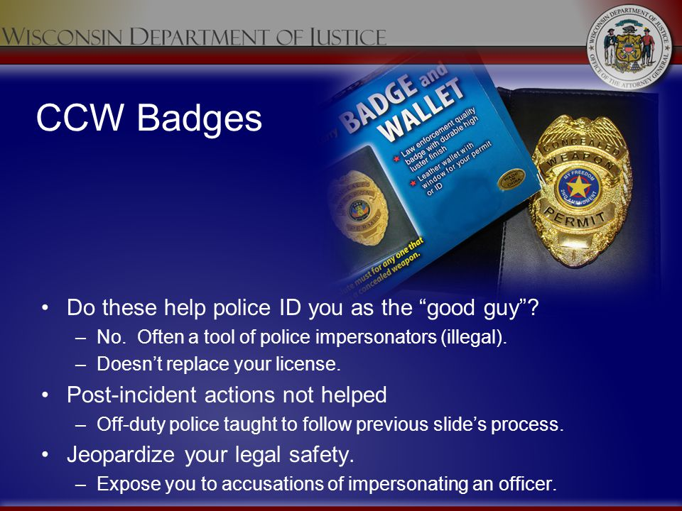CCW Badges Do these help police ID you as the good guy
