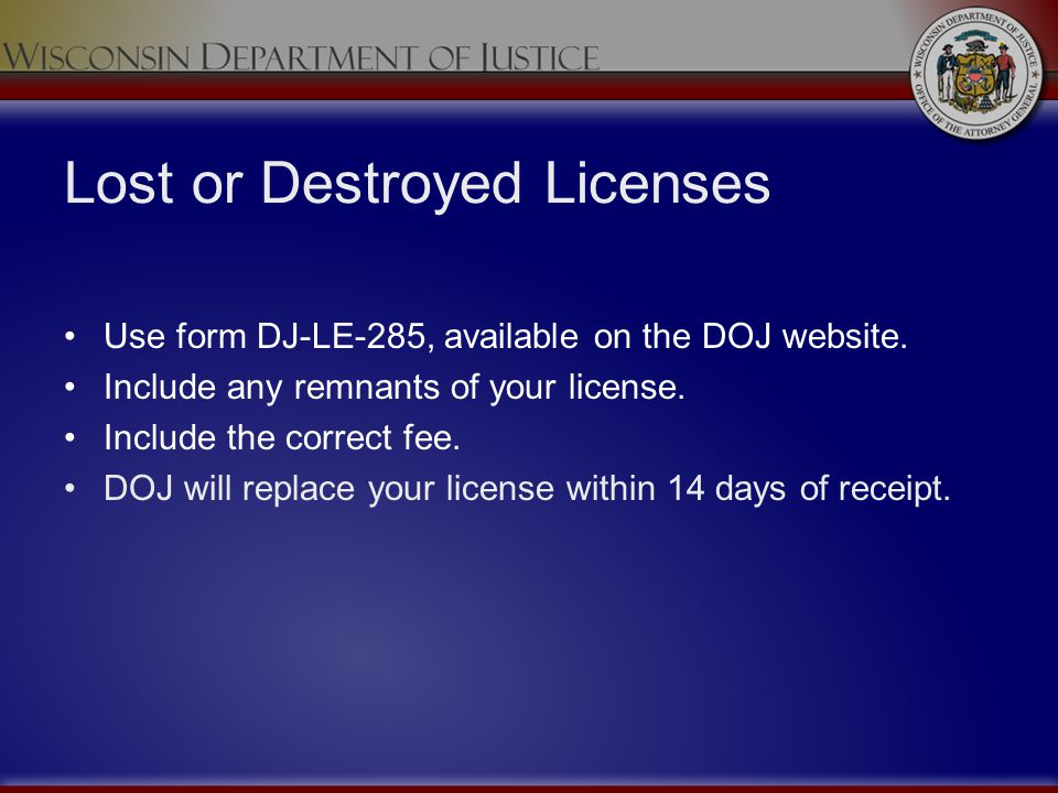 Lost or Destroyed Licenses