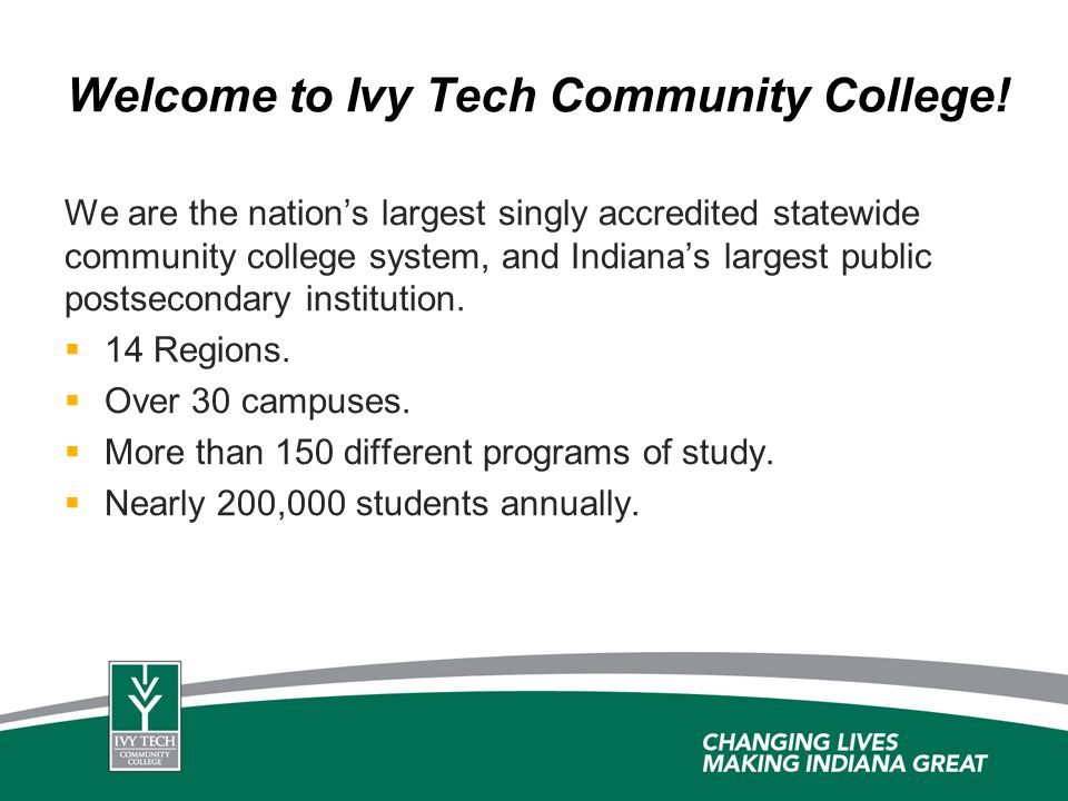 Welcome to Ivy Tech Community College!