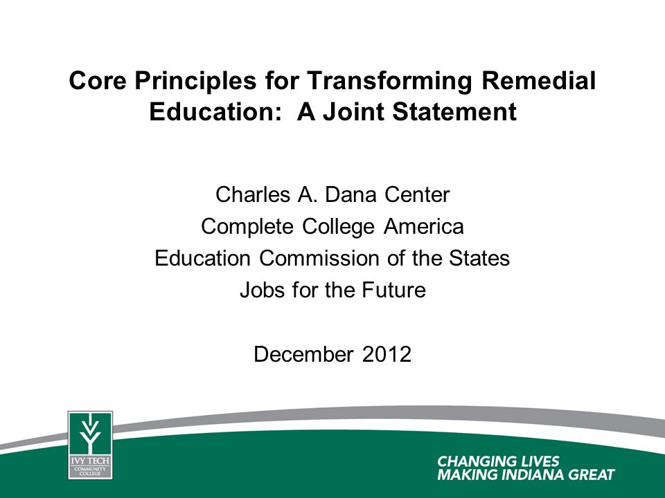 Core Principles for Transforming Remedial Education: A Joint Statement