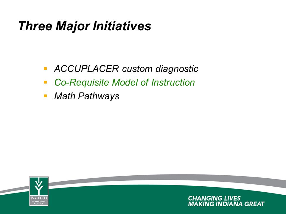 Three Major Initiatives