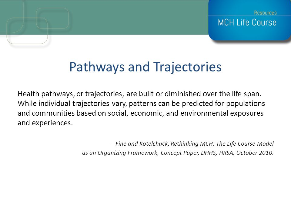 Pathways and Trajectories