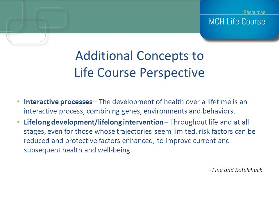 Additional Concepts to Life Course Perspective