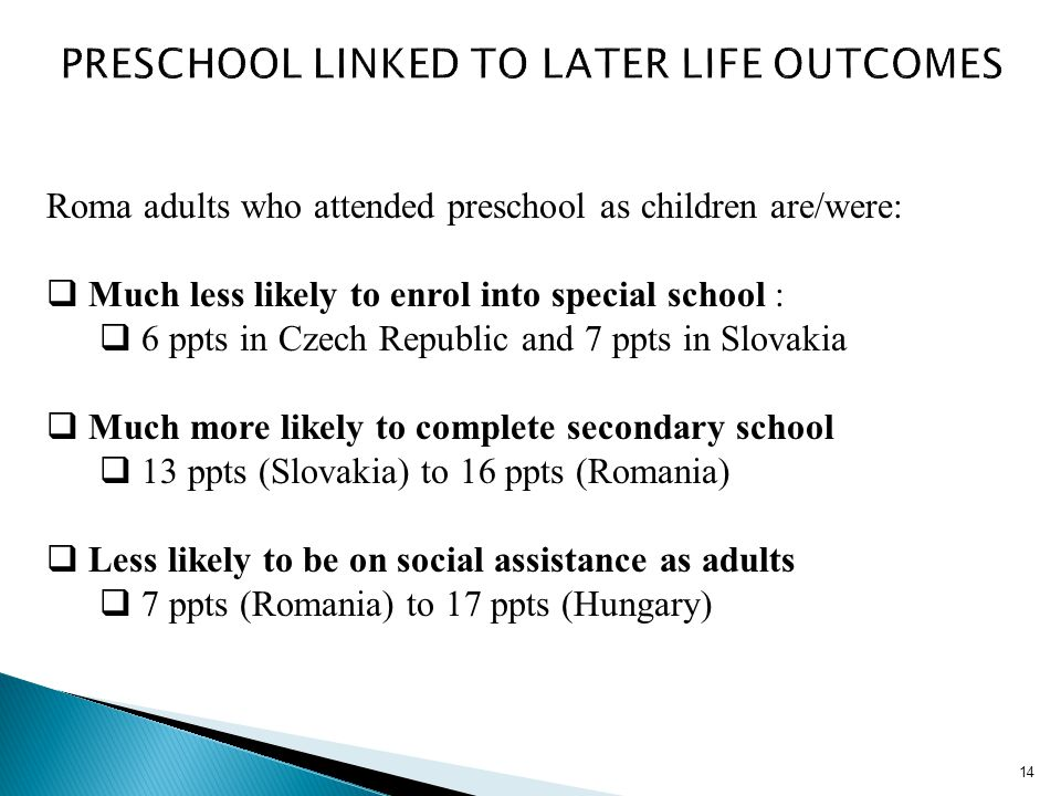 PRESCHOOL LINKED TO LATER LIFE OUTCOMES
