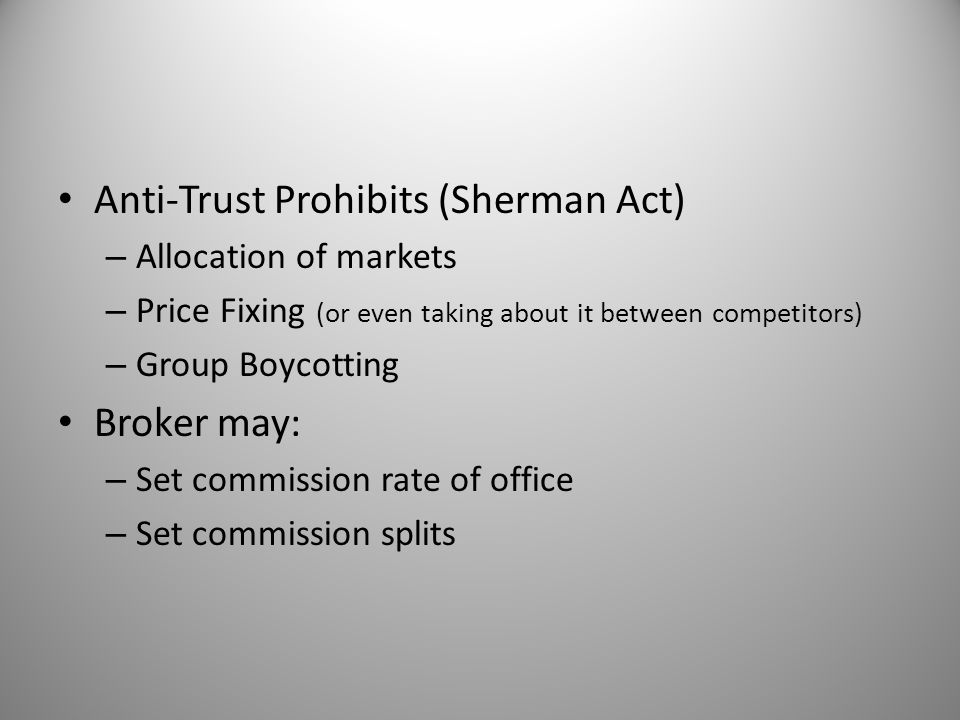 Anti-Trust Prohibits (Sherman Act)