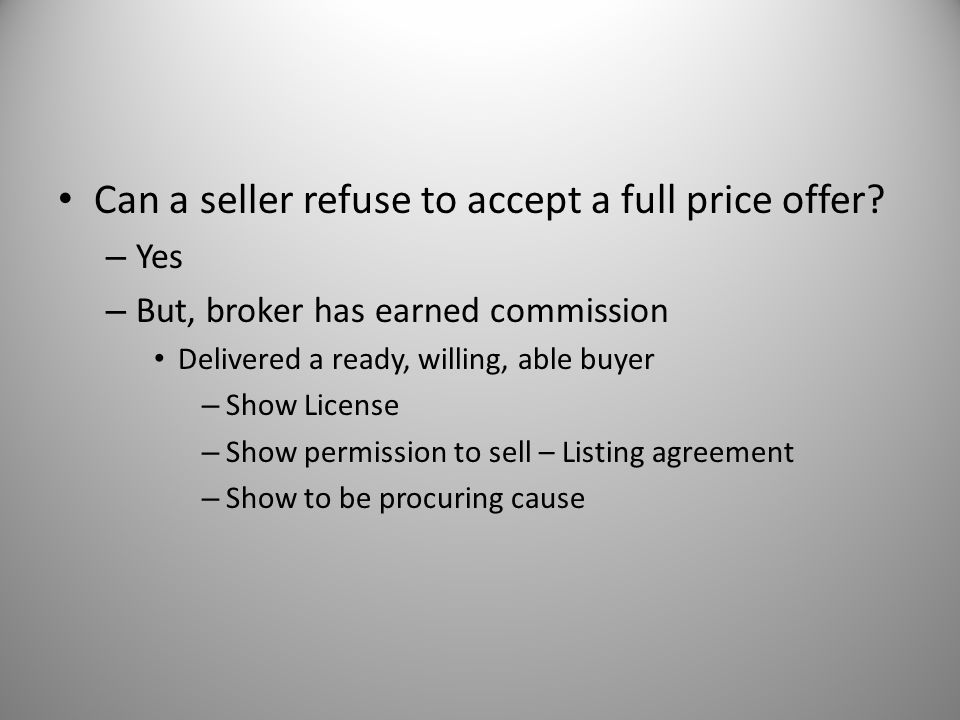 Can a seller refuse to accept a full price offer