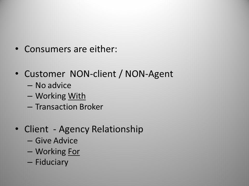 Customer NON-client / NON-Agent