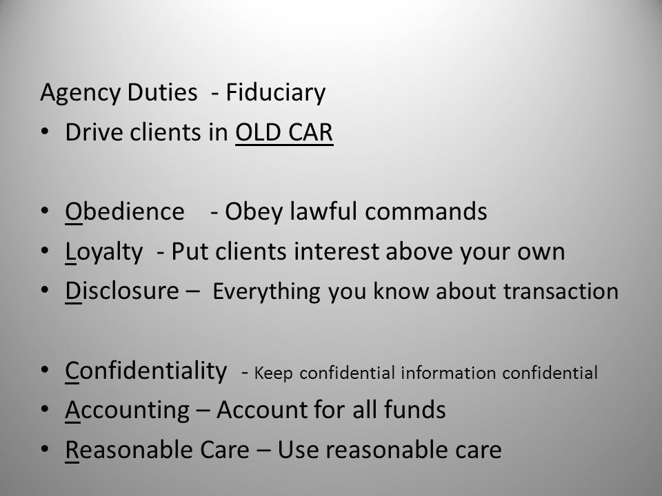 Agency Duties - Fiduciary