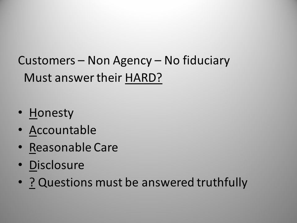 Customers – Non Agency – No fiduciary
