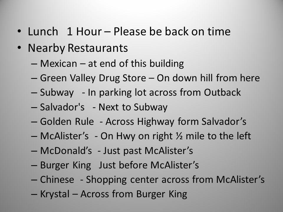 Lunch 1 Hour – Please be back on time Nearby Restaurants