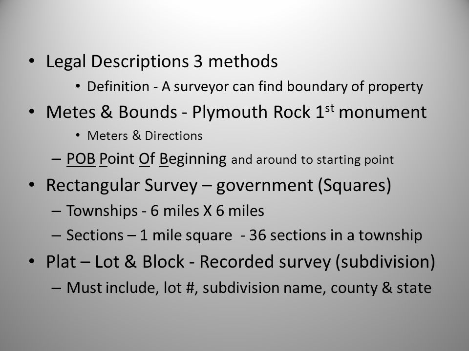Legal Descriptions 3 methods