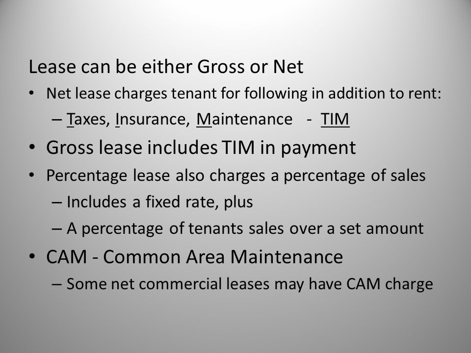 Lease can be either Gross or Net