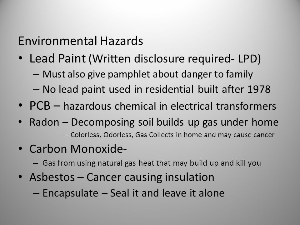 Environmental Hazards Lead Paint (Written disclosure required- LPD)