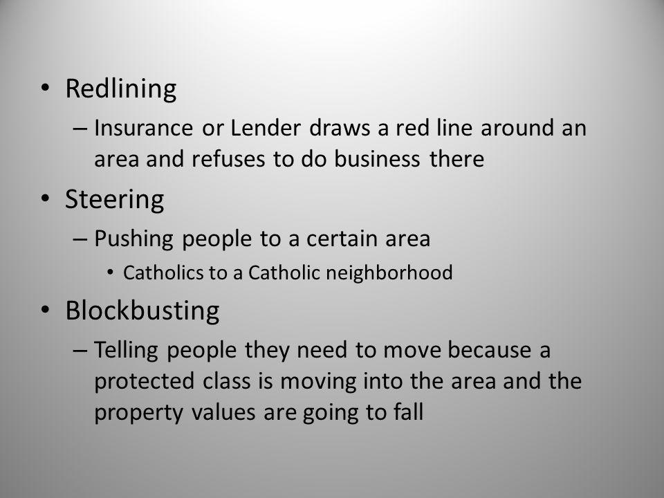 Redlining Steering Blockbusting
