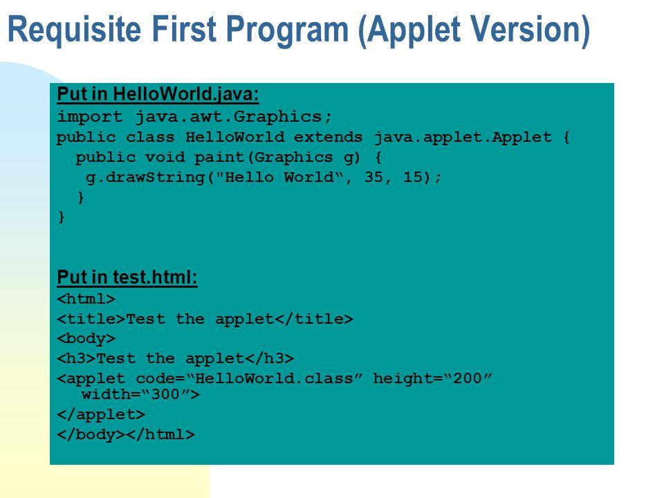 Requisite First Program (Applet Version)