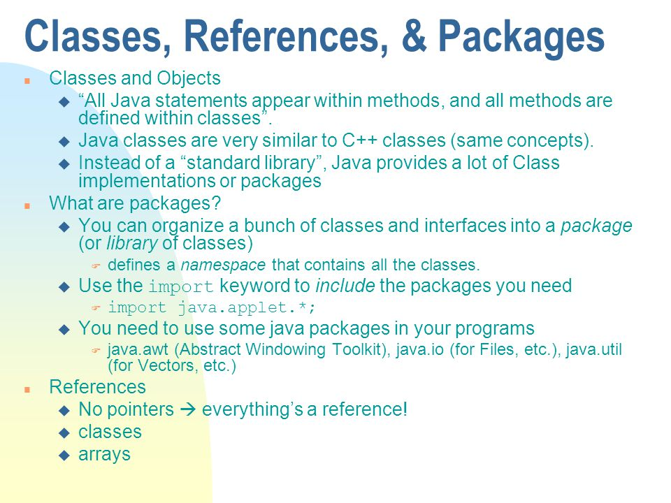 Classes, References, & Packages
