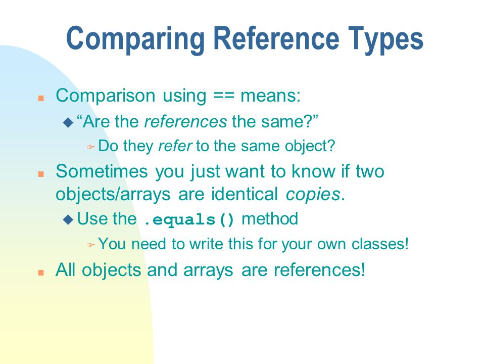 Comparing Reference Types