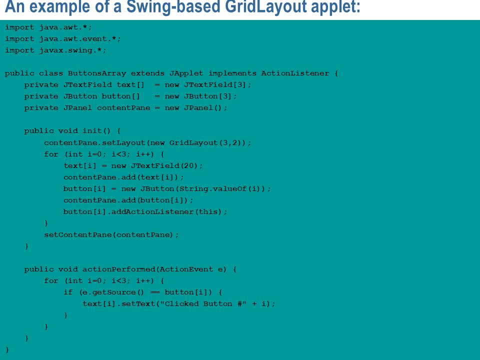 An example of a Swing-based GridLayout applet: