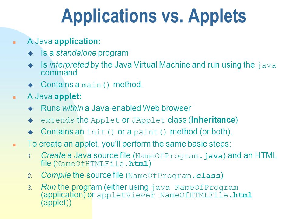 Applications vs. Applets