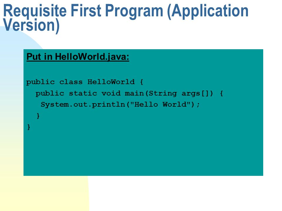 Requisite First Program (Application Version)