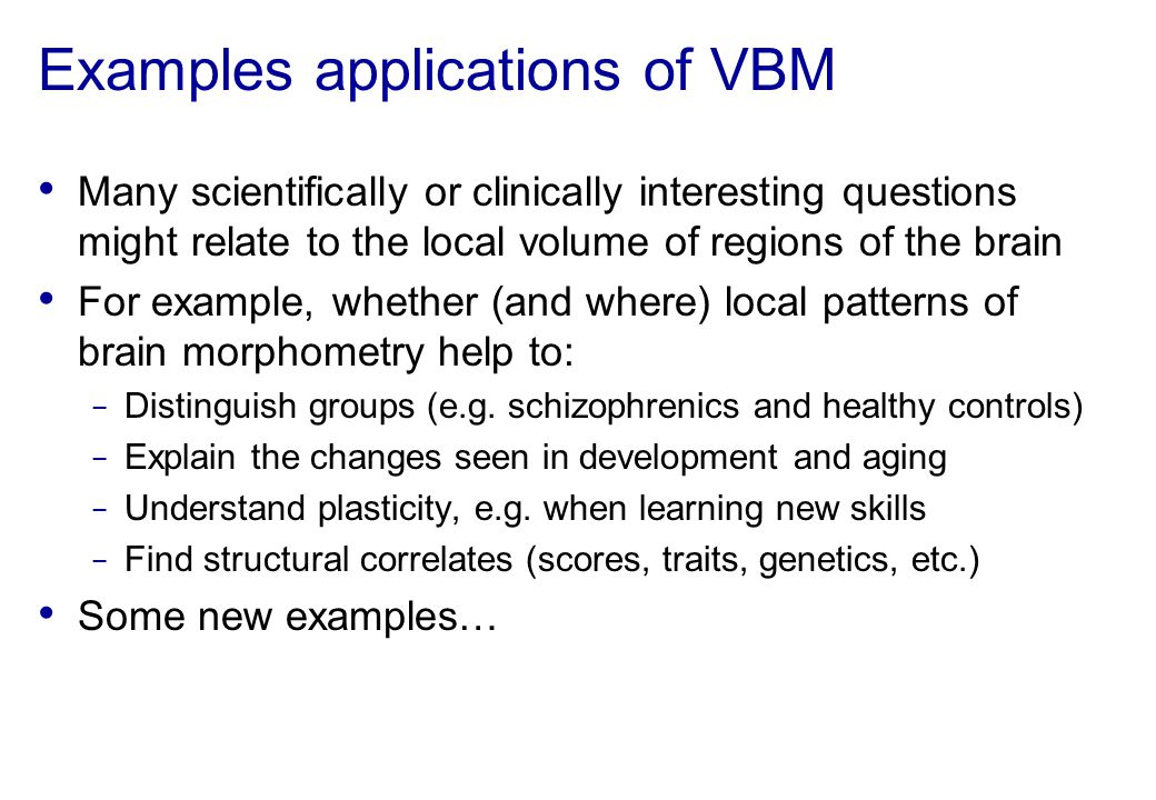 Examples applications of VBM