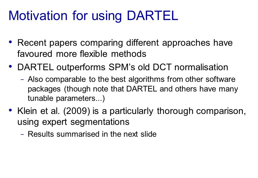 Motivation for using DARTEL