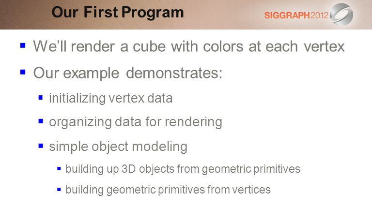We'll render a cube with colors at each vertex