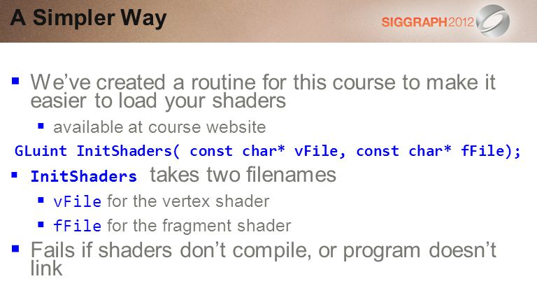 GLuint InitShaders( const char* vFile, const char* fFile);