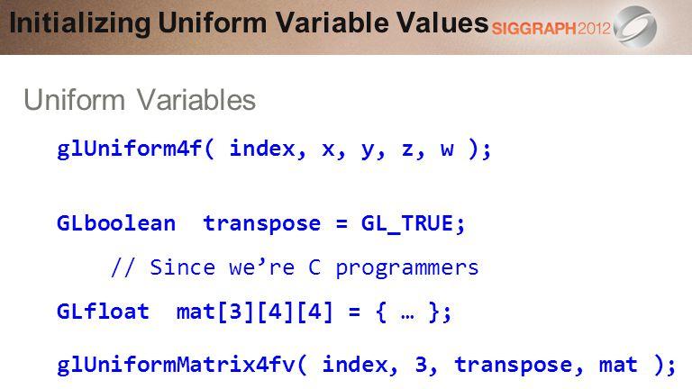 Initializing Uniform Variable Values