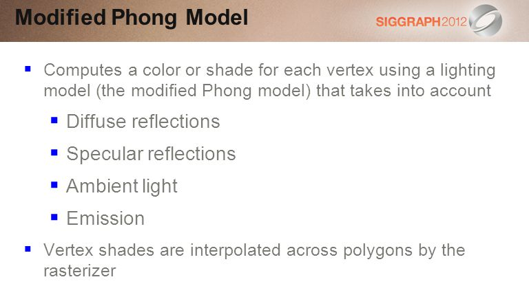 Modified Phong Model Diffuse reflections Specular reflections