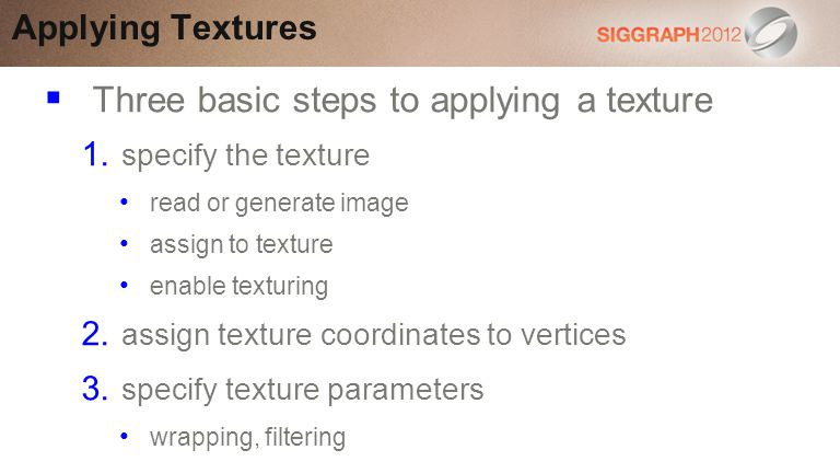 Three basic steps to applying a texture