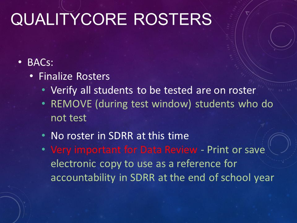 QUalITYCORE Rosters BACs: Finalize Rosters