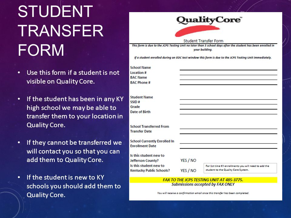 Student Transfer Form Use this form if a student is not visible on Quality Core.