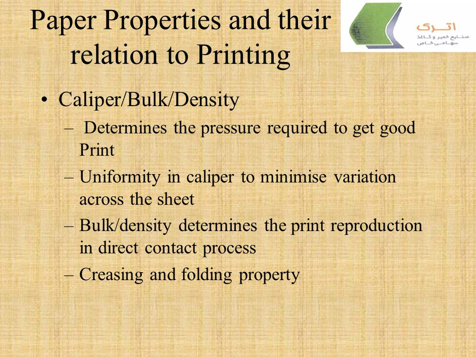 Paper Properties and their relation to Printing